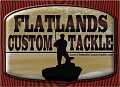 Flatland Custom Tackle